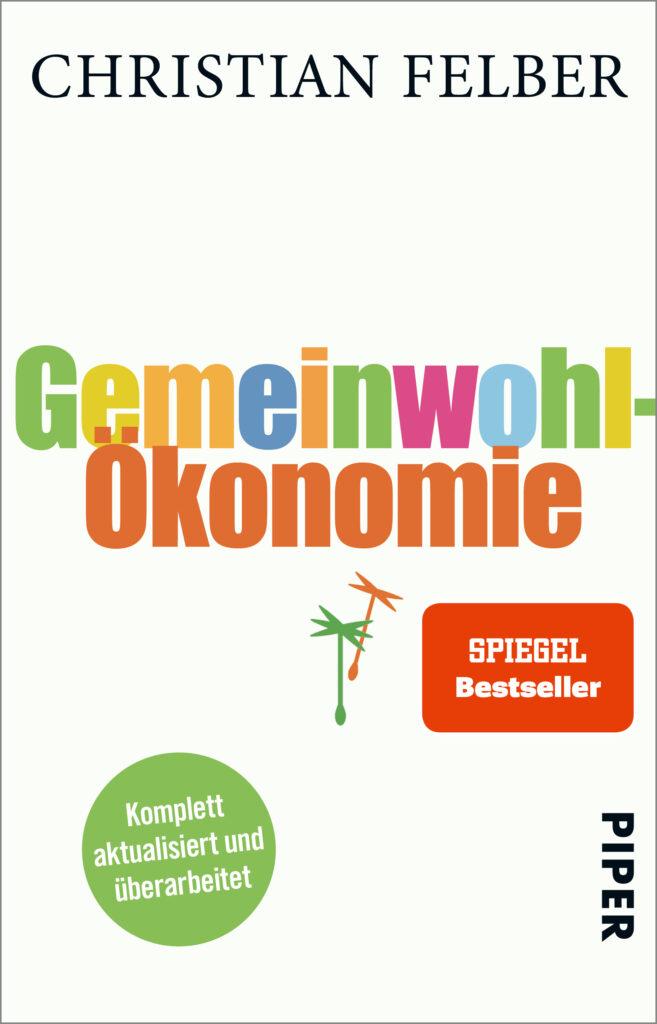 """Buch Cover """"Gemeinwohl Ökonomie"""""""